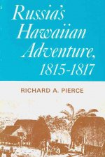 Russia's Hawaiian Adventure, 1815-1817