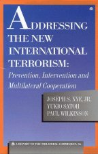 Addressing the New International Terrorism