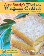Aunt Sandy's Medical Marijuana Cookbook