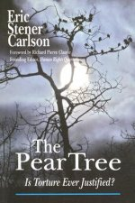 Pear Tree: Is Torture Ever Justified