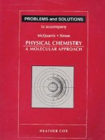Problems and Solutions to Accompany McQuarrie Simon Physical Chemistry