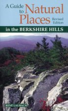 Guide to Natural Places in the Berkshire Hills