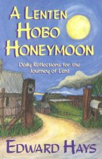 Lenten Hobo Honeymoon