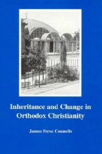 Inheritance and Change in Orthodox Christianity