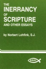 Inerrancy of Scripture and Other Essays