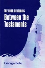 Four Centuries Between the Testaments