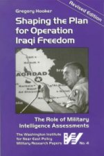 Shaping the Plan for Operation Iraqi Freedom