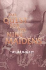 Quest for the Nine Maidens