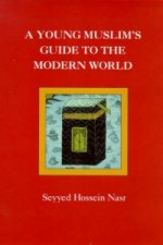 Young Muslim's Guide to the Modern World