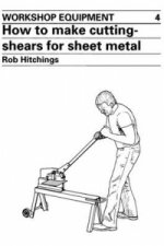How to Make Cutting-shears for Sheet Metal
