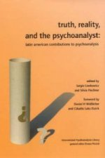 Truth, Reality, and the Psychoanalyst