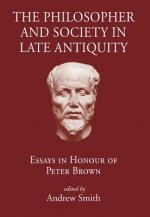 Philosopher and Society in Late Antiquity