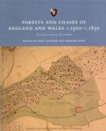 Forests and Chases of England and Wales C.1500-c.1850