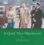 Quiet Man Miscellany