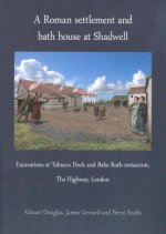 Roman Settlement and Bath House at Shadwell