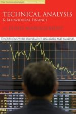 Technical Analysis and Behavioural Finance in Fund Management