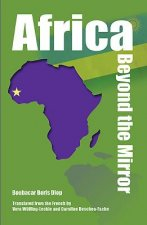 Africa Beyond the Mirror