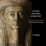 Life, Death and Afterlife in Ancient Egypt