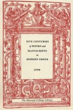 Five Centuries of Books and Manuscripts in Modern Greek