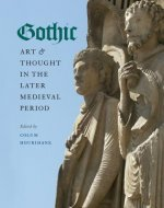 Gothic Art & Thought in the Later Medieval Period