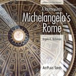 Journey into Michelangelo's Rome