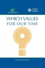Which Values for Our Time?