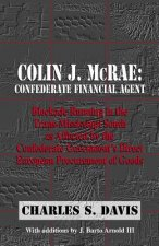 Colin J. McRae. Confederate Financial Agent
