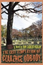 Last Temptation of Clarence Odbody