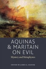 Aquinas and Maritain on Evil
