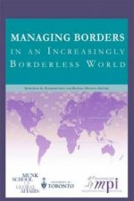 Managing Borders in an Increasingly Borderless World