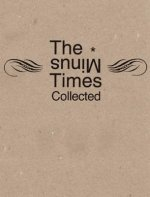 Minus Times Collected: Twenty Years / Thirty Issues (1992-2012)