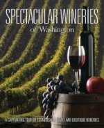 Spectacular Wineries of Washington