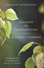 Alliance and Condemnation / Alianza y Condena