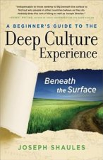 Beginner's Guide to the Deep Culture Experience