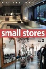 Retail Spaces: Small Stores 2