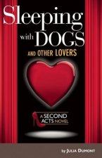 Sleeping with Dogs and Other Lovers