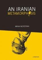 Iranian Metamorphosis