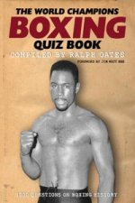 World Champions Boxing Quiz Book