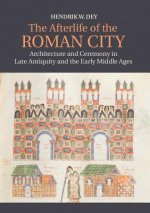 Afterlife of the Roman City