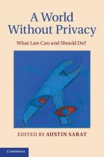 A World without Privacy