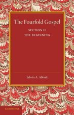 Fourfold Gospel: Volume 2, The Beginning