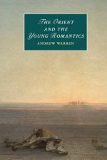 Orient and the Young Romantics