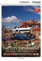 City Experiment: Rebuilding Greensburg, Kansas Low Intermediate Book with Online Access