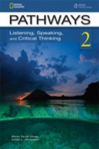 Pathways: Listening, Speaking, and Critical Thinking 2 with Online Access Code