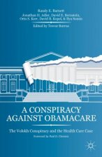 Conspiracy Against Obamacare