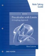 Notetaking Guide for Larson's Precalculus with Limits: A Graphing Approach, Texas Edition, 6th