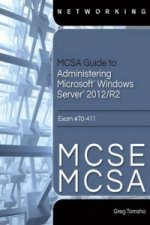 MCSE/MCSA Guide to Microsoft Windows Server 2012 Administration, Exam 70-411