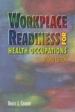 Workplace Readiness and Occupational Health