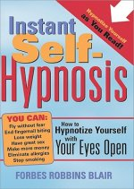 Instant Self-hypnosis