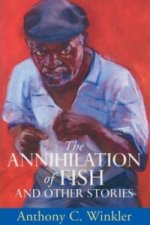 Annihilation of Fish and Other Stories